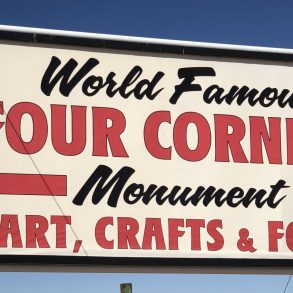 "Sign for the ""World Famous"" Four Corners Monument"