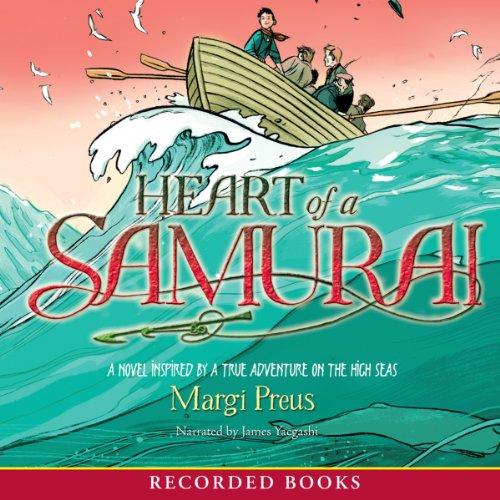 """Audiobook for cover art for """"Heart of a Samurai"""" by Margi Preus"""